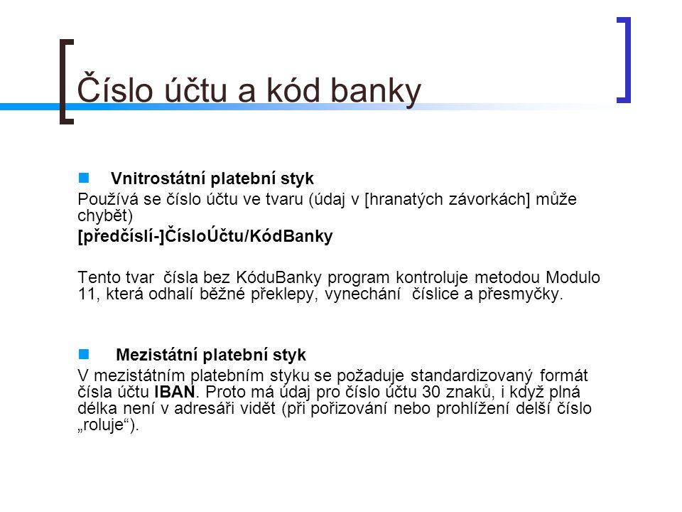 Číslo účtu a kód banky Vnitrostátní platební styk