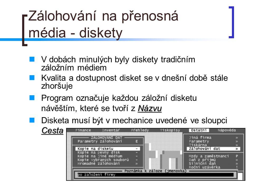 Zálohování na přenosná média - diskety
