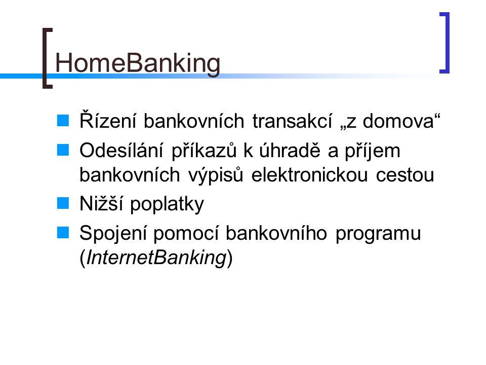 """HomeBanking Řízení bankovních transakcí """"z domova"""