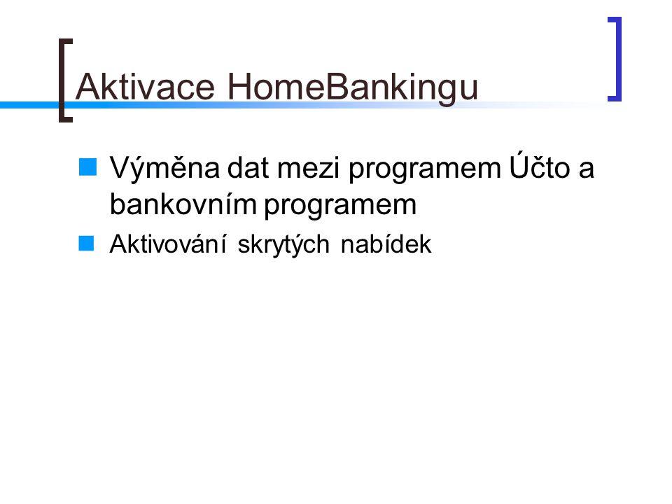 Aktivace HomeBankingu
