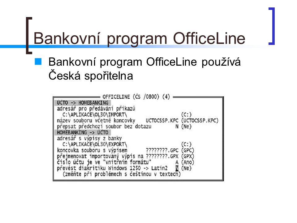 Bankovní program OfficeLine