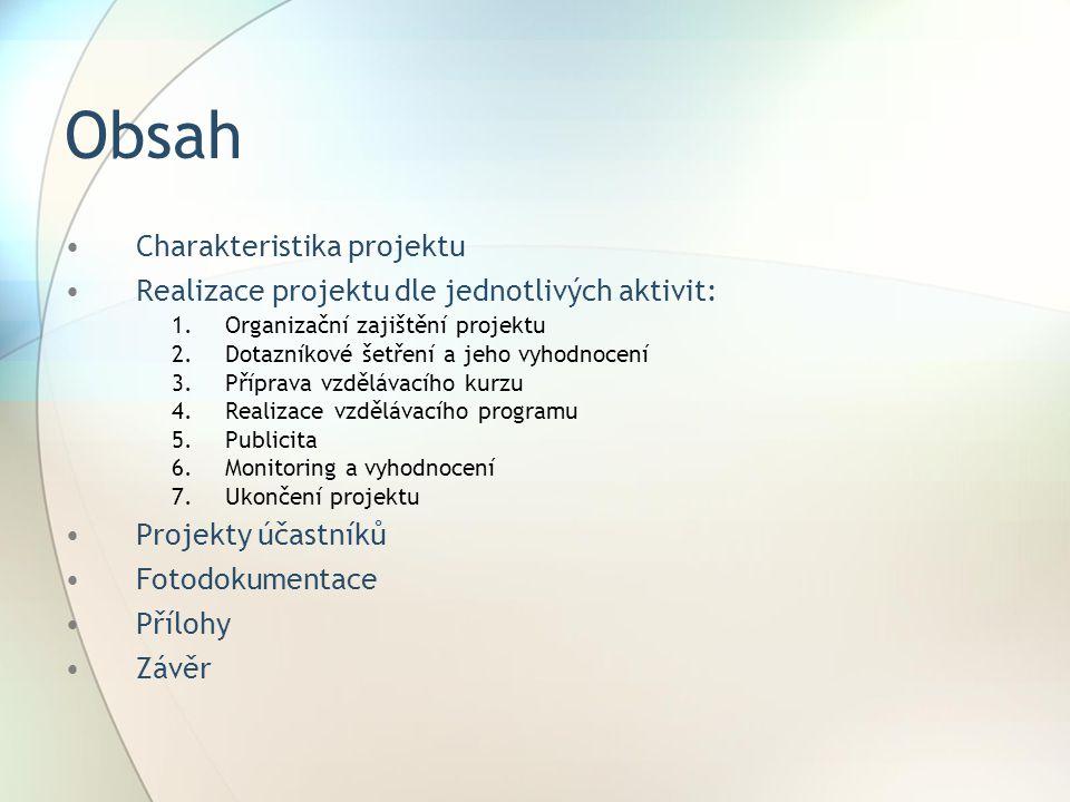 Obsah Charakteristika projektu