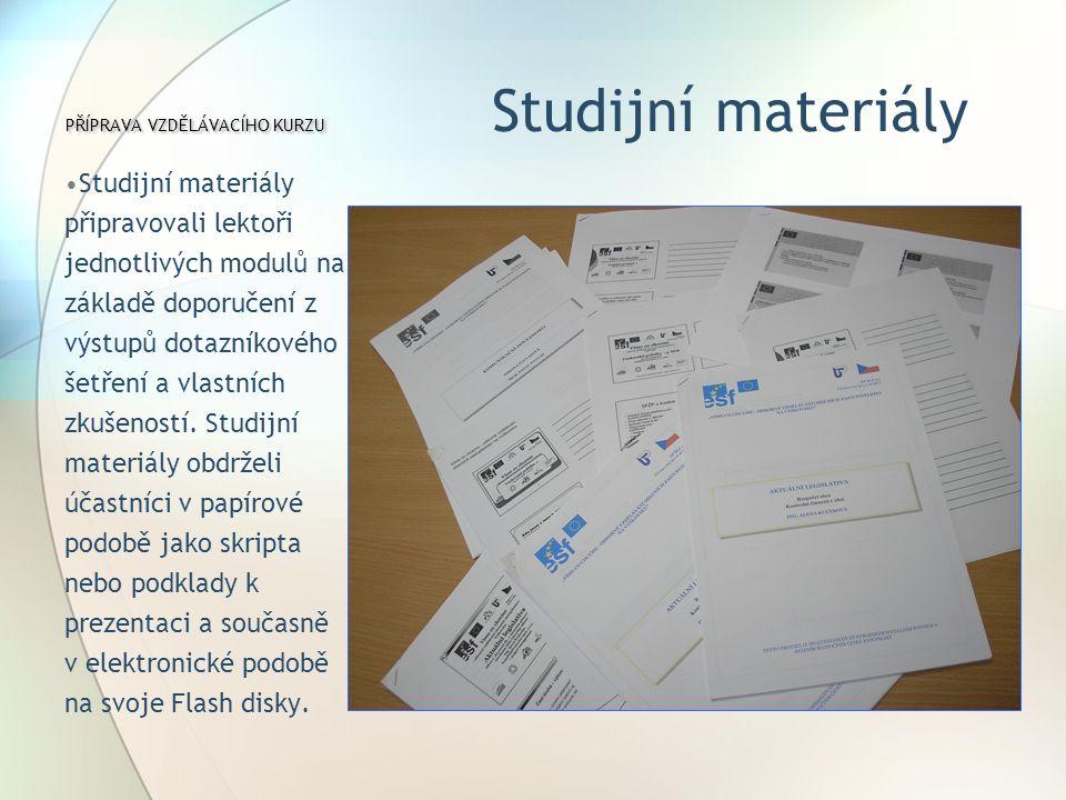 PŘÍPRAVA VZDĚLÁVACÍHO KURZU Studijní materiály