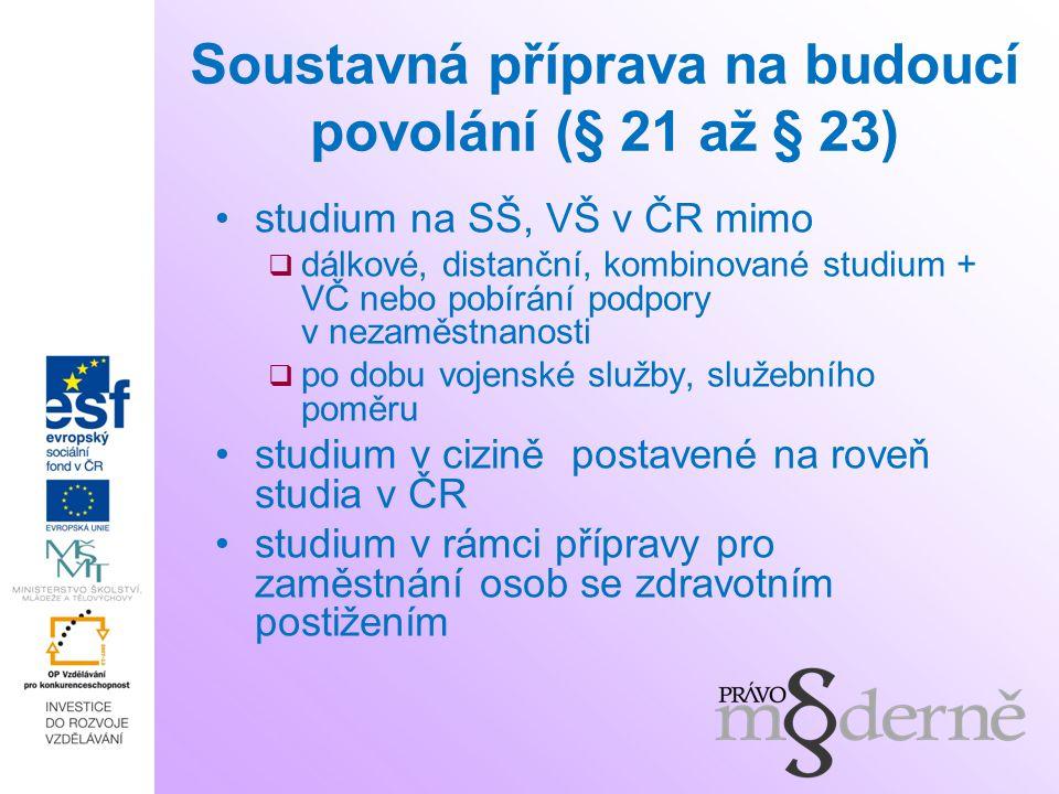 Soustavná příprava na budoucí povolání (§ 21 až § 23)