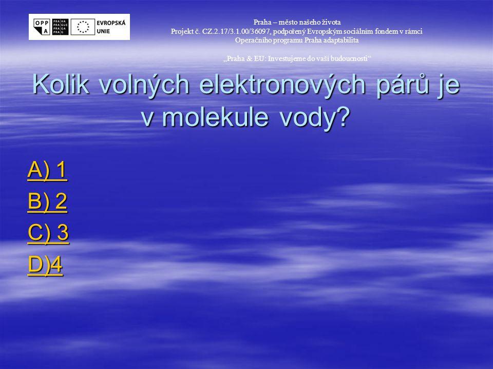 Kolik volných elektronových párů je v molekule vody