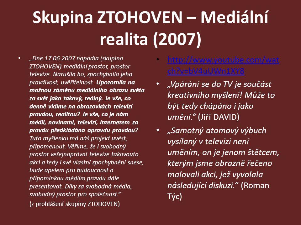 Skupina ZTOHOVEN – Mediální realita (2007)