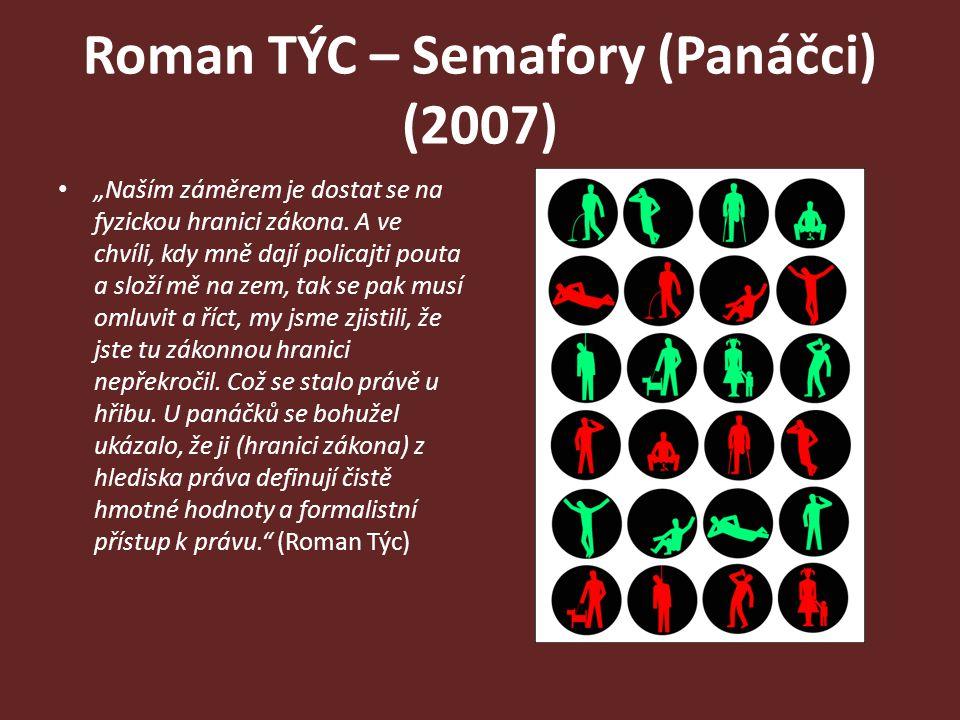 Roman TÝC – Semafory (Panáčci) (2007)