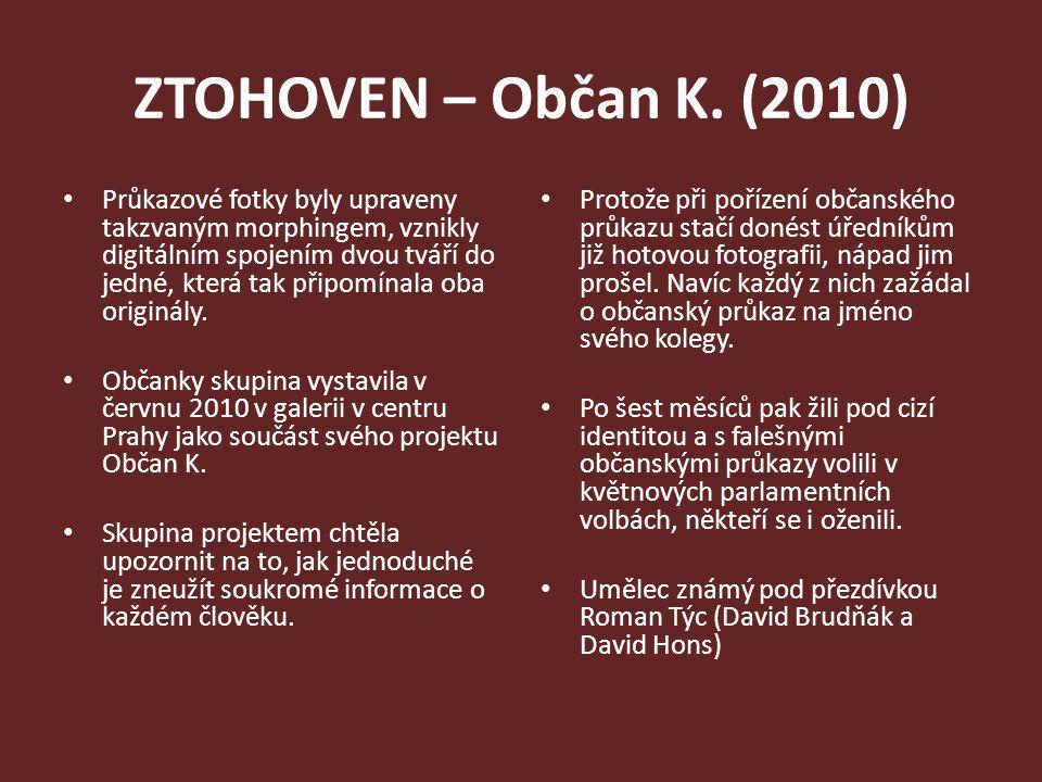 ZTOHOVEN – Občan K. (2010)
