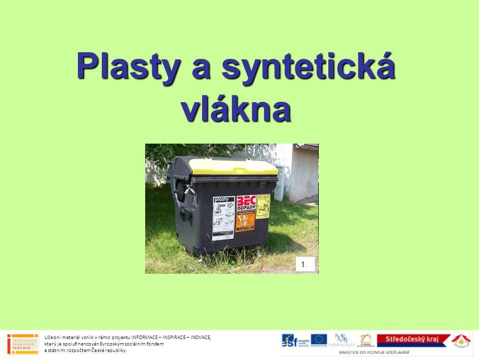 Plasty a syntetická vlákna