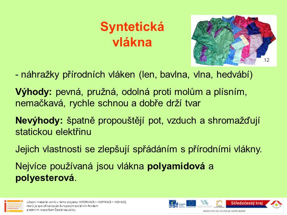 Syntetická vlákna 12. - náhražky přírodních vláken (len, bavlna, vlna, hedvábí)