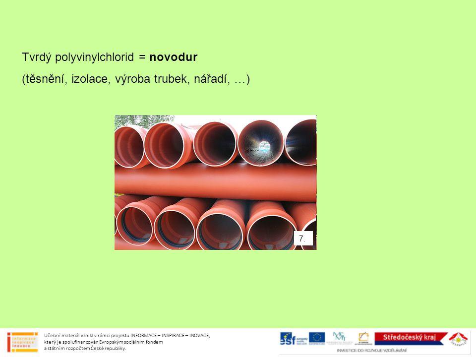 Tvrdý polyvinylchlorid = novodur
