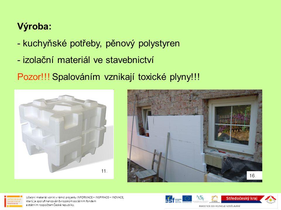 - kuchyňské potřeby, pěnový polystyren