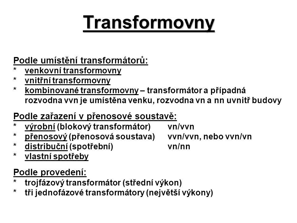 Transformovny Podle umístění transformátorů: