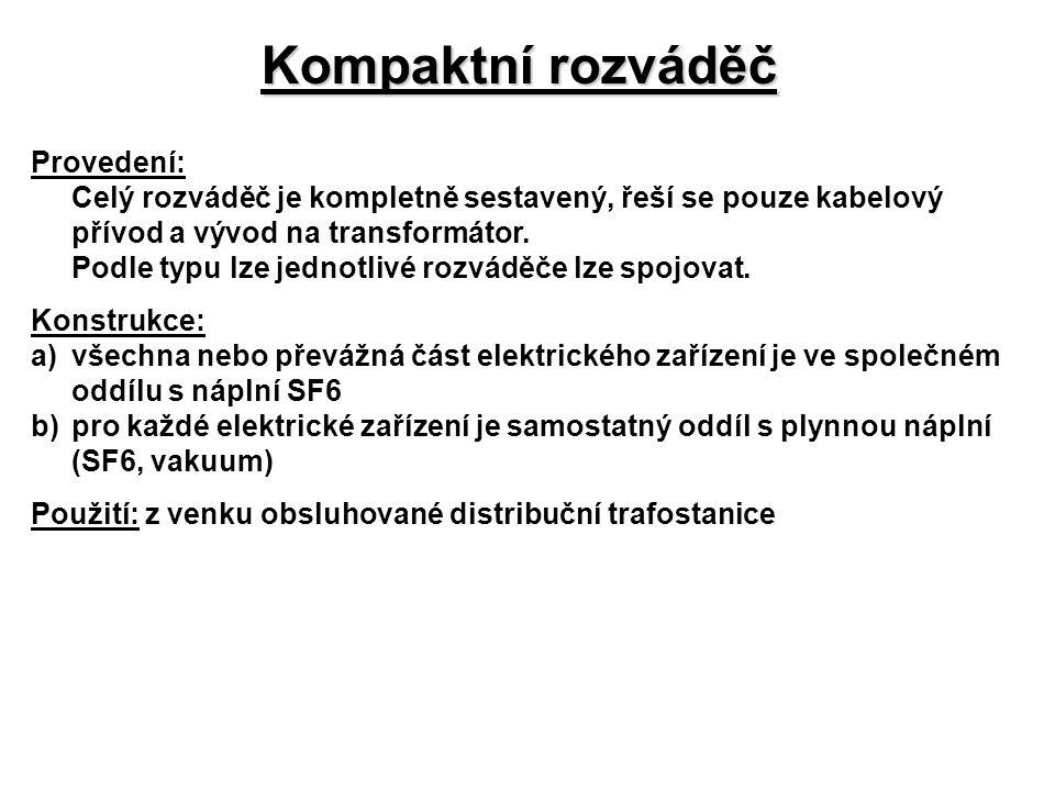 Kompaktní rozváděč Provedení: