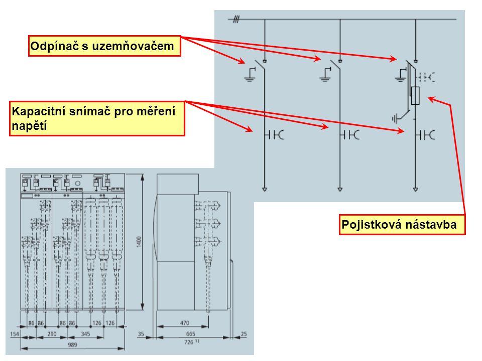 Odpínač s uzemňovačem Kapacitní snímač pro měření napětí Pojistková nástavba
