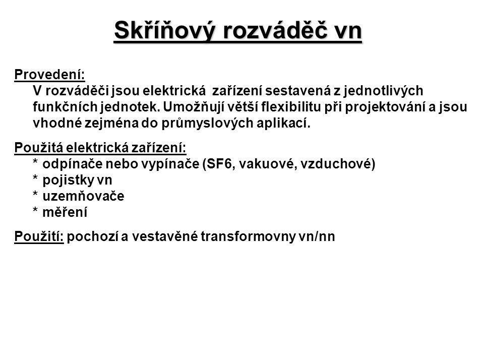 Skříňový rozváděč vn Provedení: