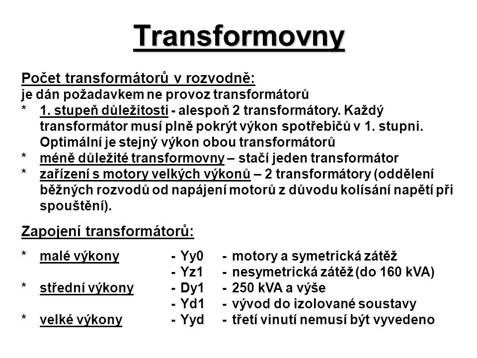 Transformovny Počet transformátorů v rozvodně: