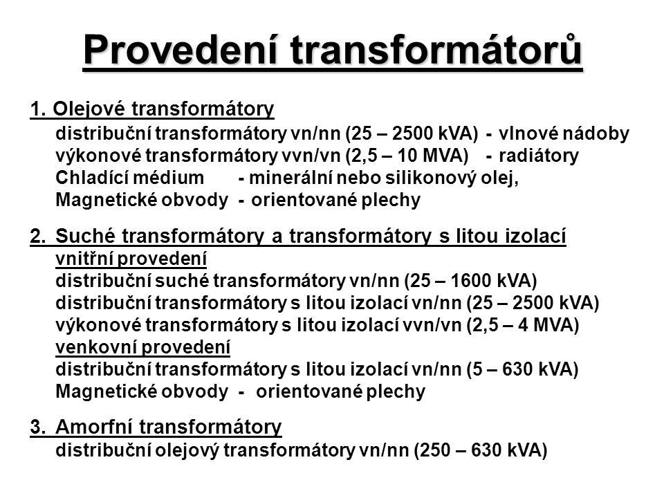 Provedení transformátorů