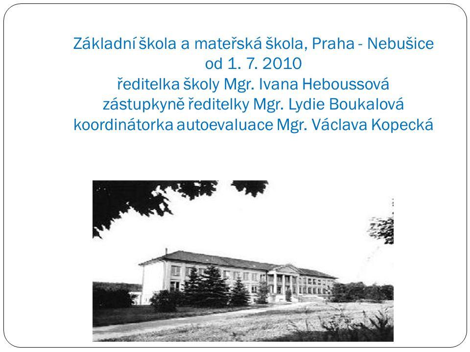 Základní škola a mateřská škola, Praha - Nebušice od 1. 7