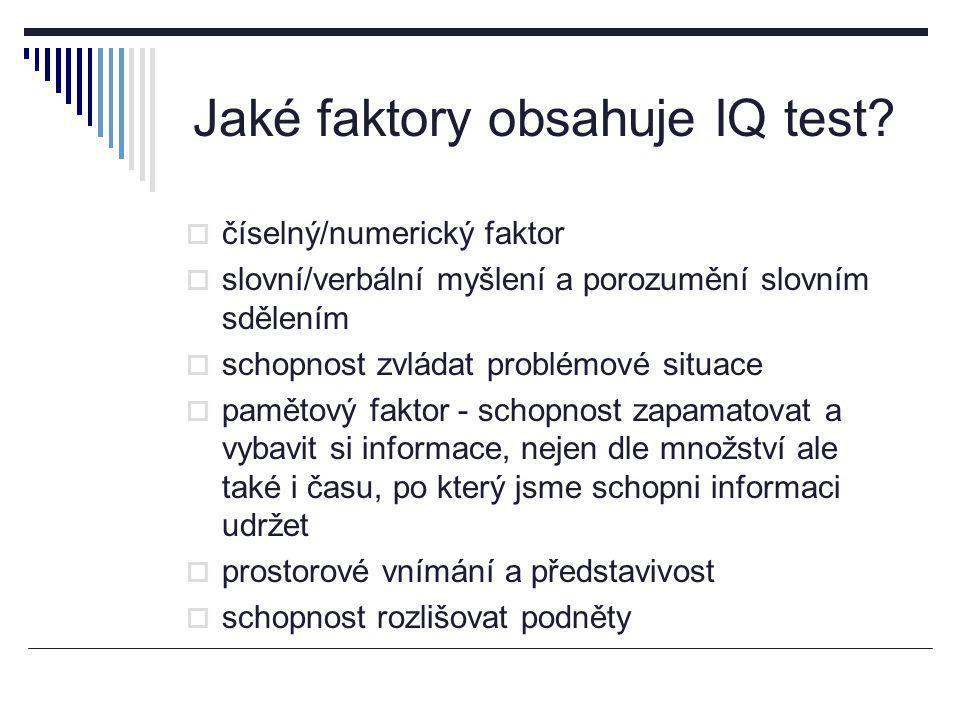 Jaké faktory obsahuje IQ test