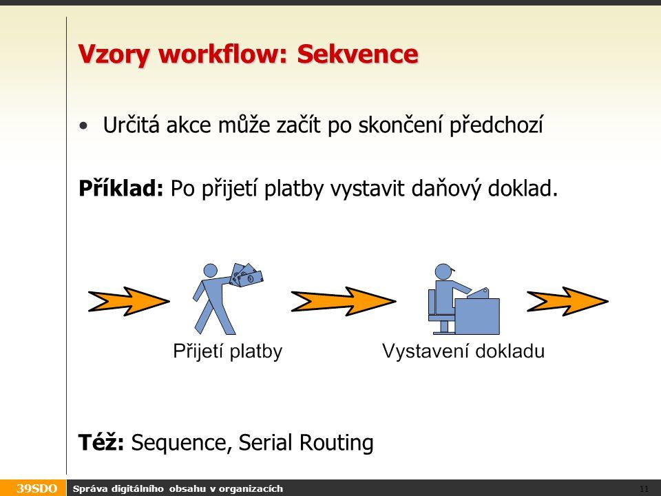 Vzory workflow: Sekvence