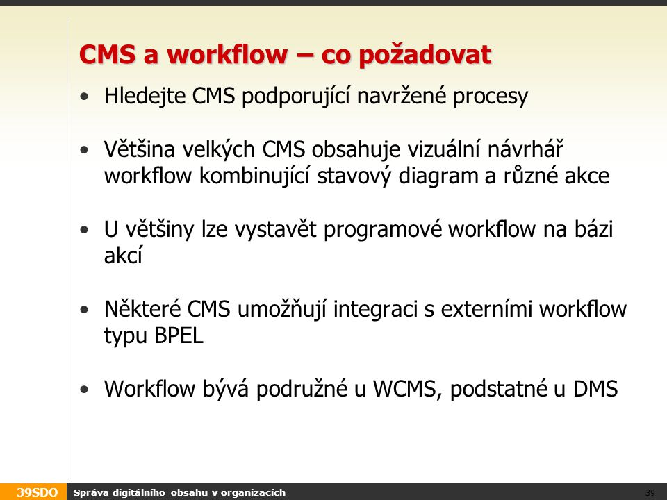 CMS a workflow – co požadovat