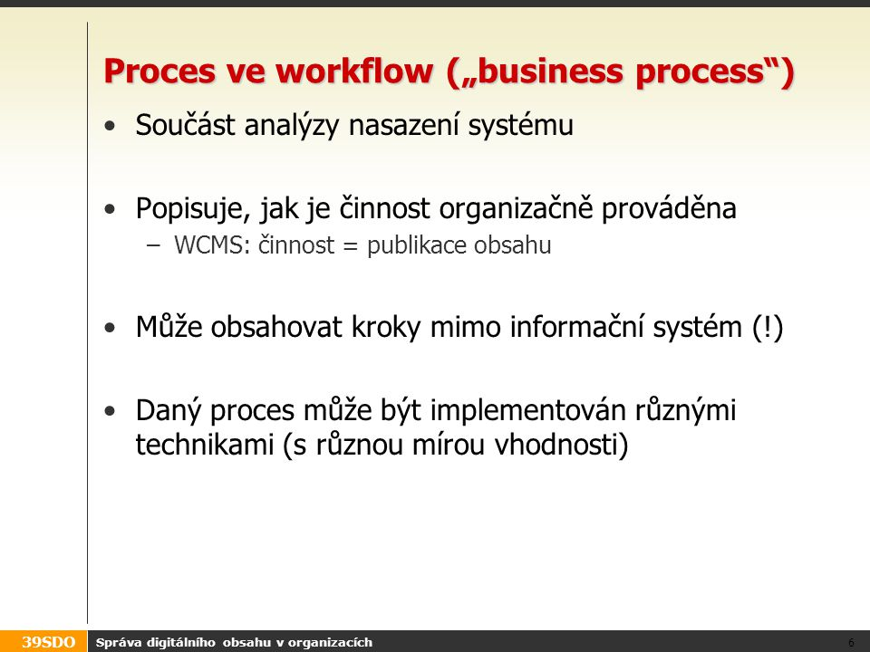 "Proces ve workflow (""business process )"