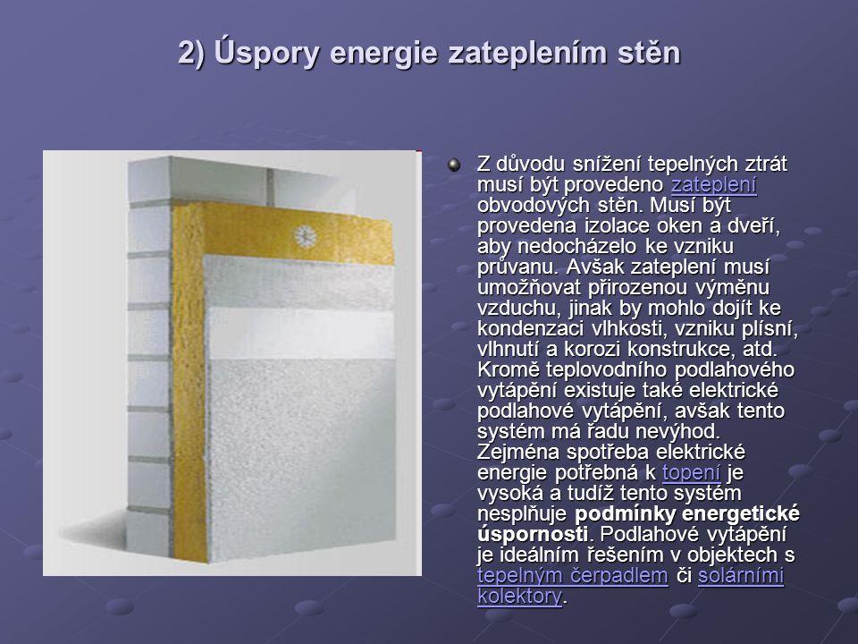 2) Úspory energie zateplením stěn