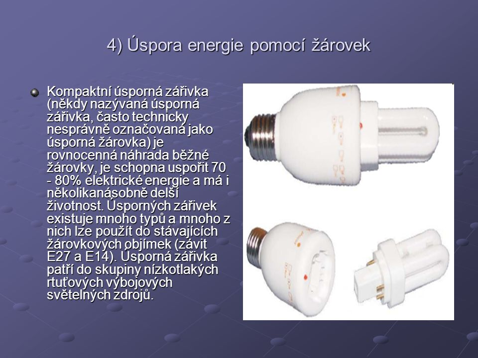 4) Úspora energie pomocí žárovek
