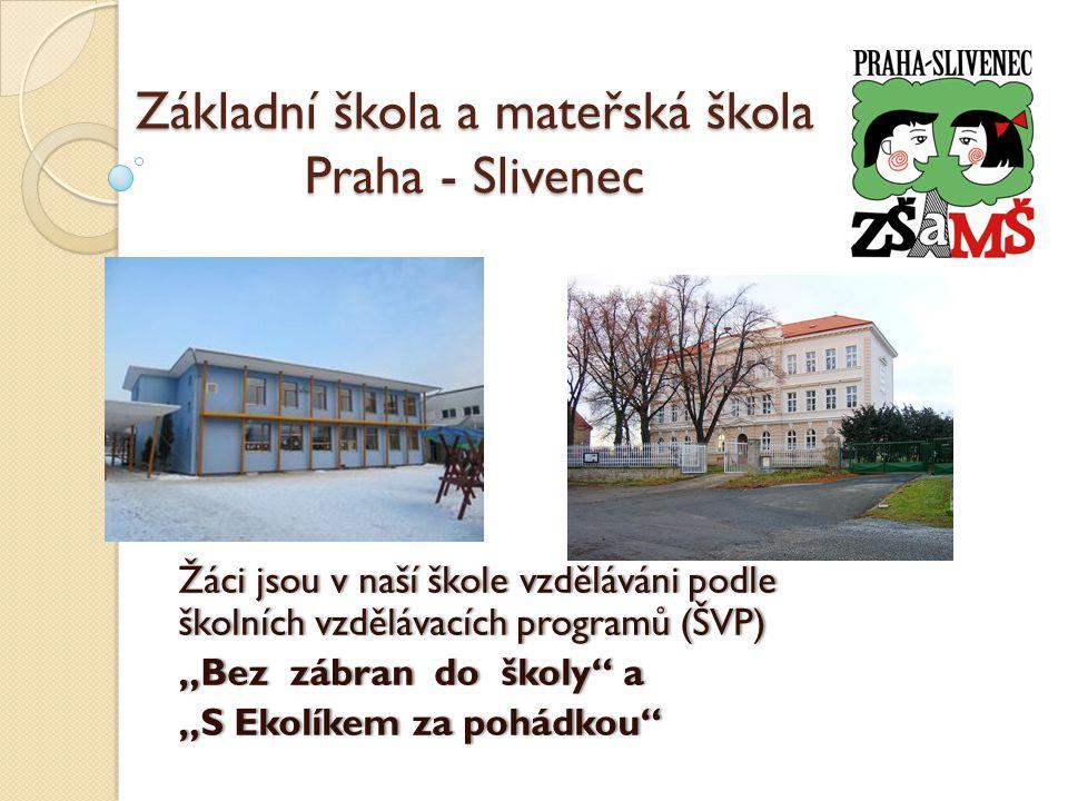 Základní škola a mateřská škola Praha - Slivenec