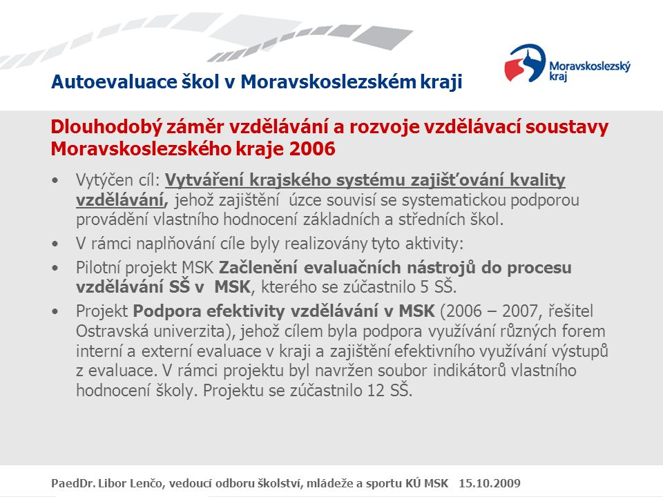 Dlouhodobý záměr vzdělávání a rozvoje vzdělávací soustavy Moravskoslezského kraje 2006