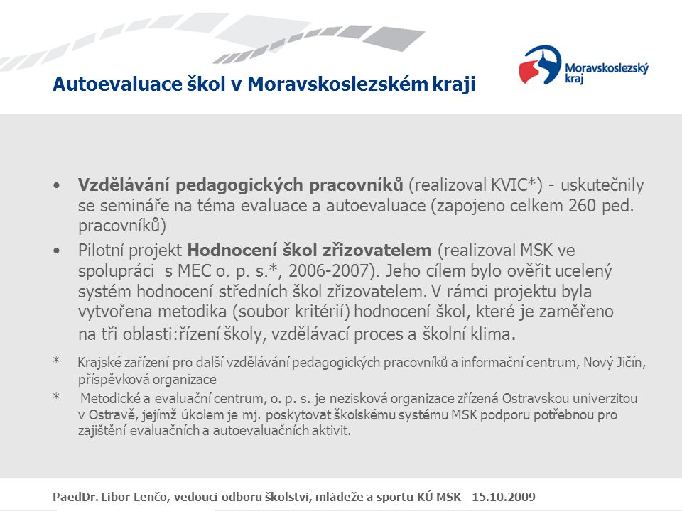 Vzdělávání pedagogických pracovníků (realizoval KVIC