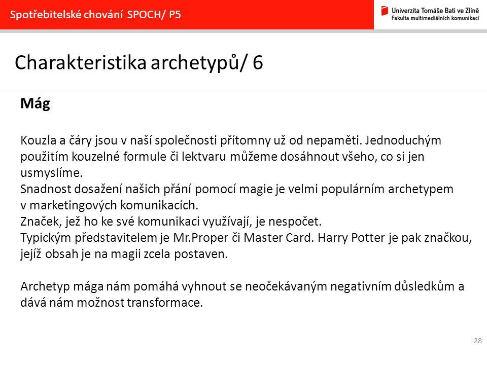 Charakteristika archetypů/ 6