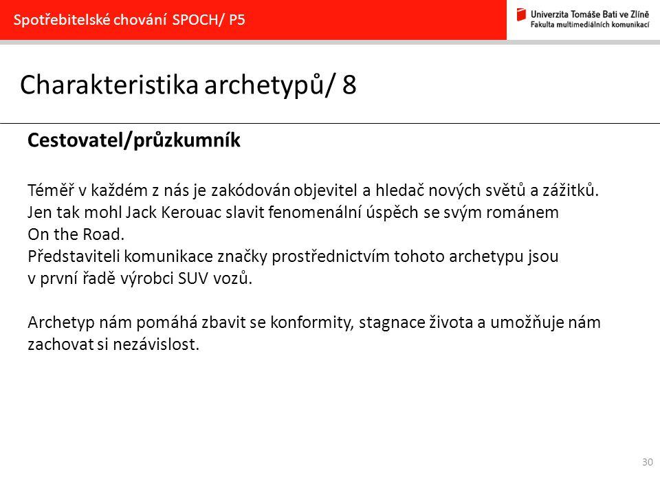 Charakteristika archetypů/ 8