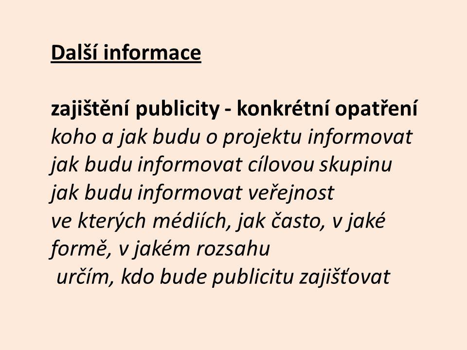 zajištění publicity - konkrétní opatření
