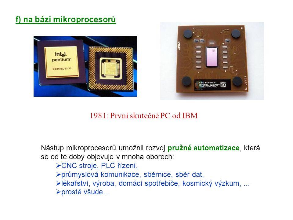 f) na bázi mikroprocesorů