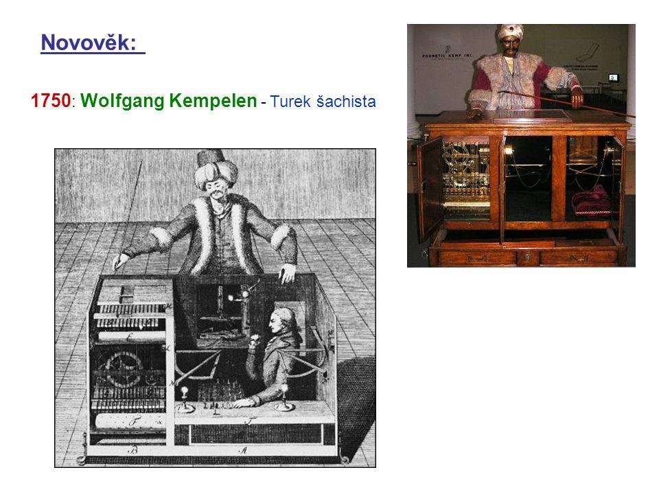 Novověk: 1750: Wolfgang Kempelen - Turek šachista