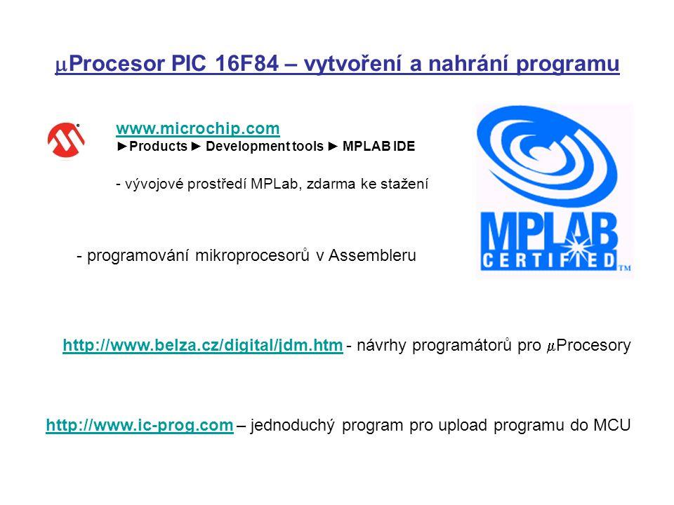 mProcesor PIC 16F84 – vytvoření a nahrání programu