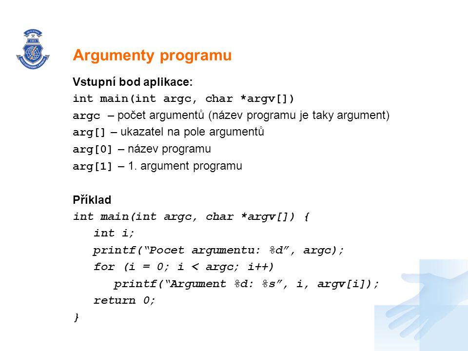 Argumenty programu Vstupní bod aplikace:
