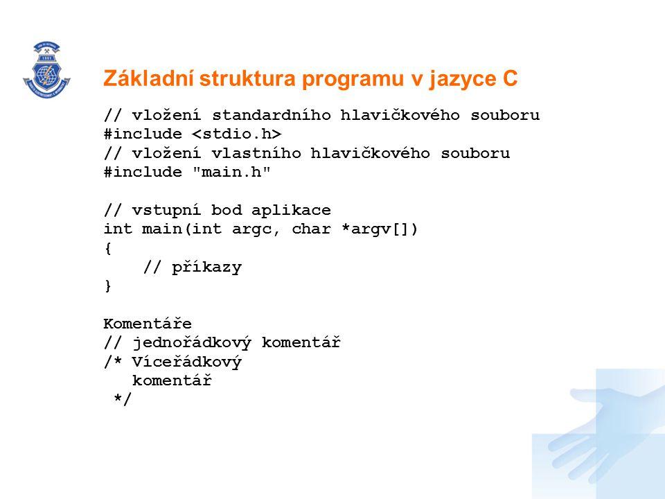 Základní struktura programu v jazyce C