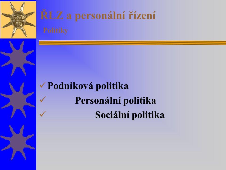 ŘLZ a personální řízení Politiky
