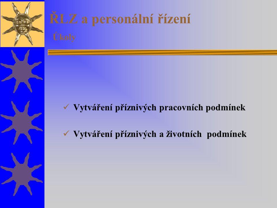 ŘLZ a personální řízení Úkoly