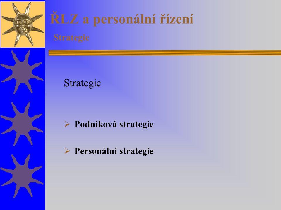 ŘLZ a personální řízení Strategie