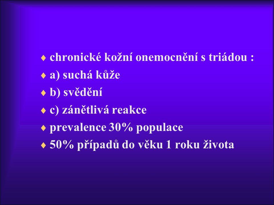 chronické kožní onemocnění s triádou :