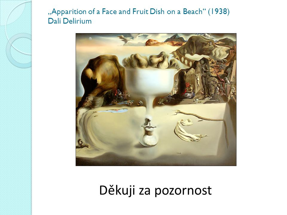 """Apparition of a Face and Fruit Dish on a Beach (1938) Dali Delirium"