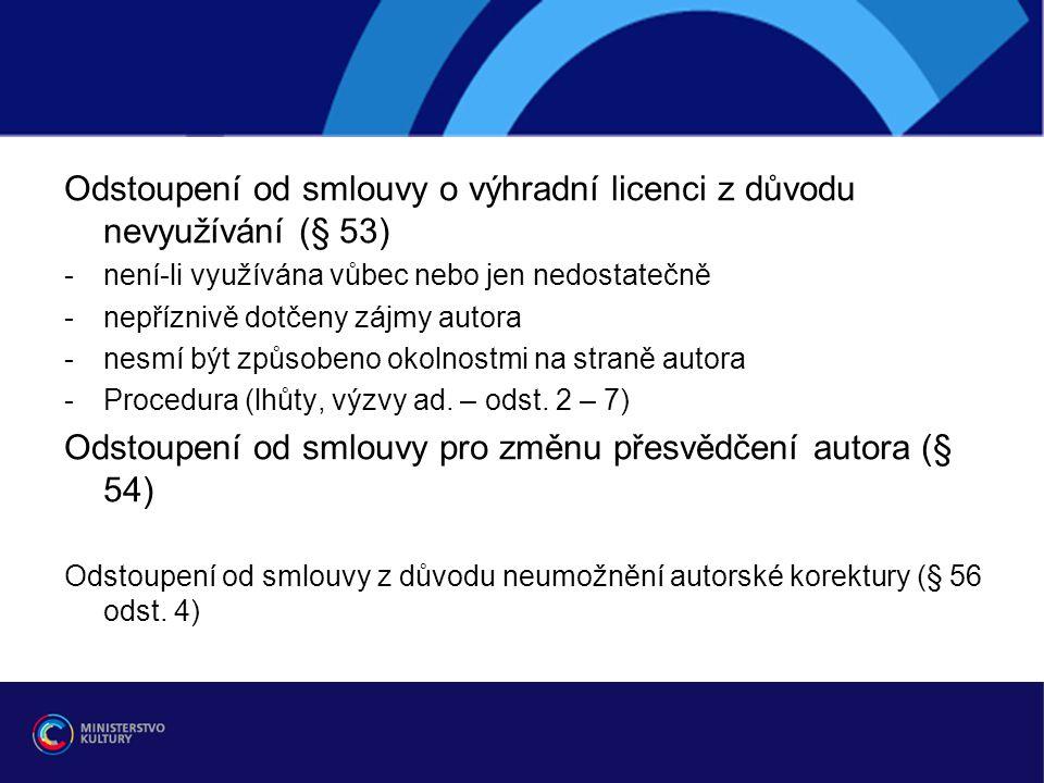Odstoupení od smlouvy o výhradní licenci z důvodu nevyužívání (§ 53)