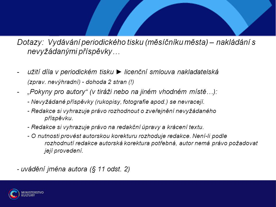 Dotazy: Vydávání periodického tisku (měsíčníku města) – nakládání s nevyžádanými příspěvky…