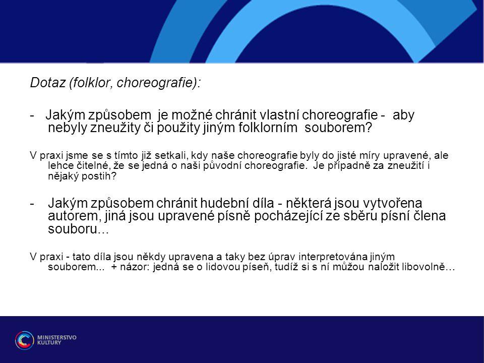 Dotaz (folklor, choreografie):