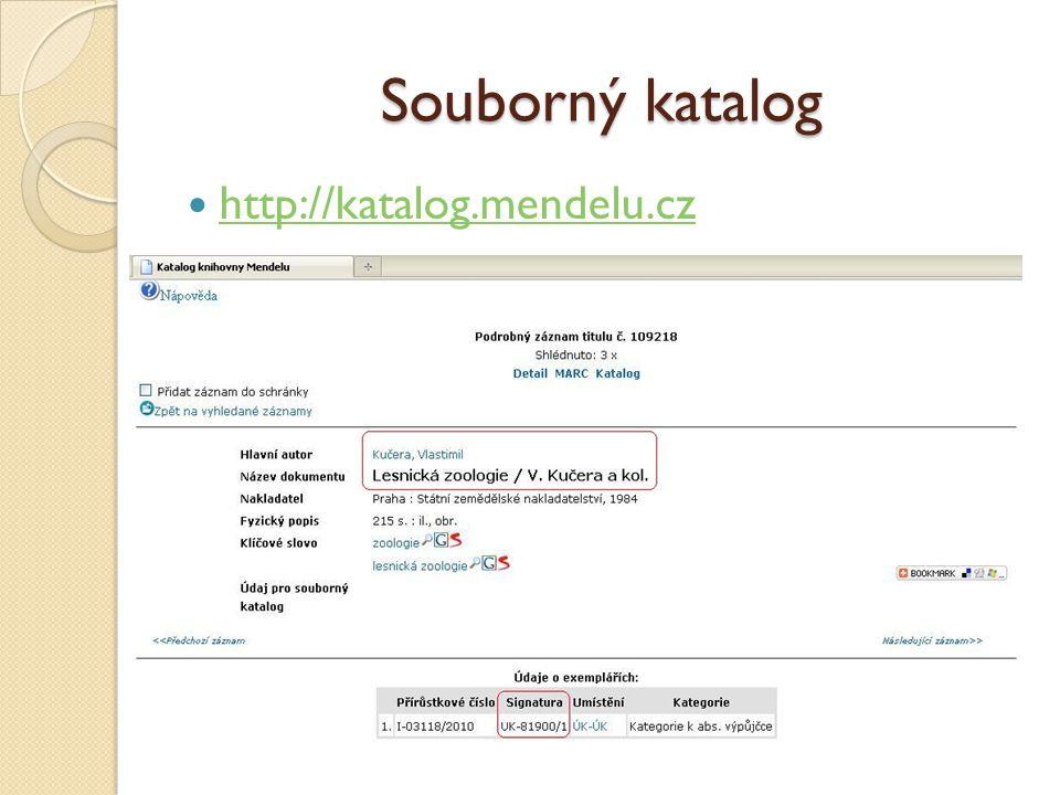 Souborný katalog http://katalog.mendelu.cz