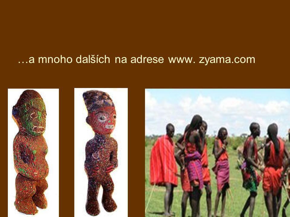 …a mnoho dalších na adrese www. zyama.com